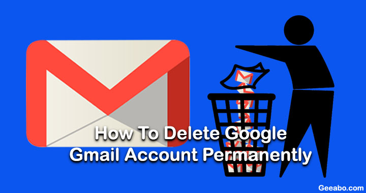 Delete Google Gmail Account